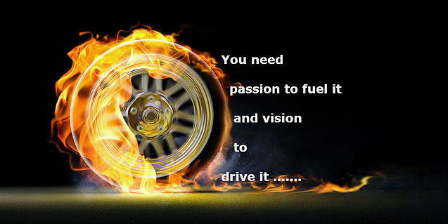 Passion to Fuel It...