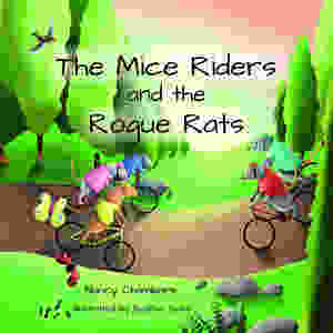 The cover of the children's adventure story, The mice riders and the rogue rats: a children's mountain biking adventure.
