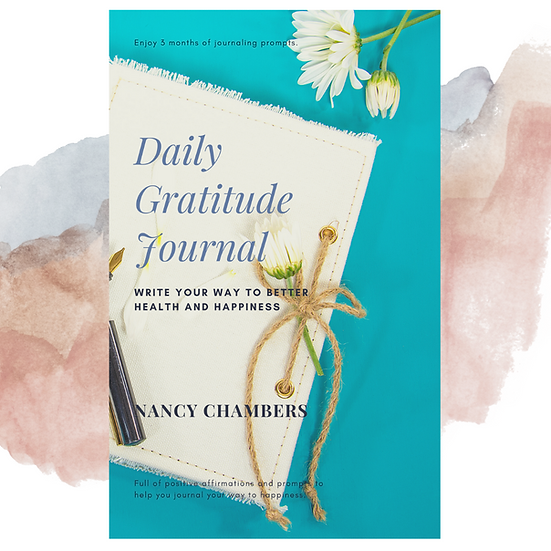 Daily Gratitude Journal:  Write your way to better health and happiness