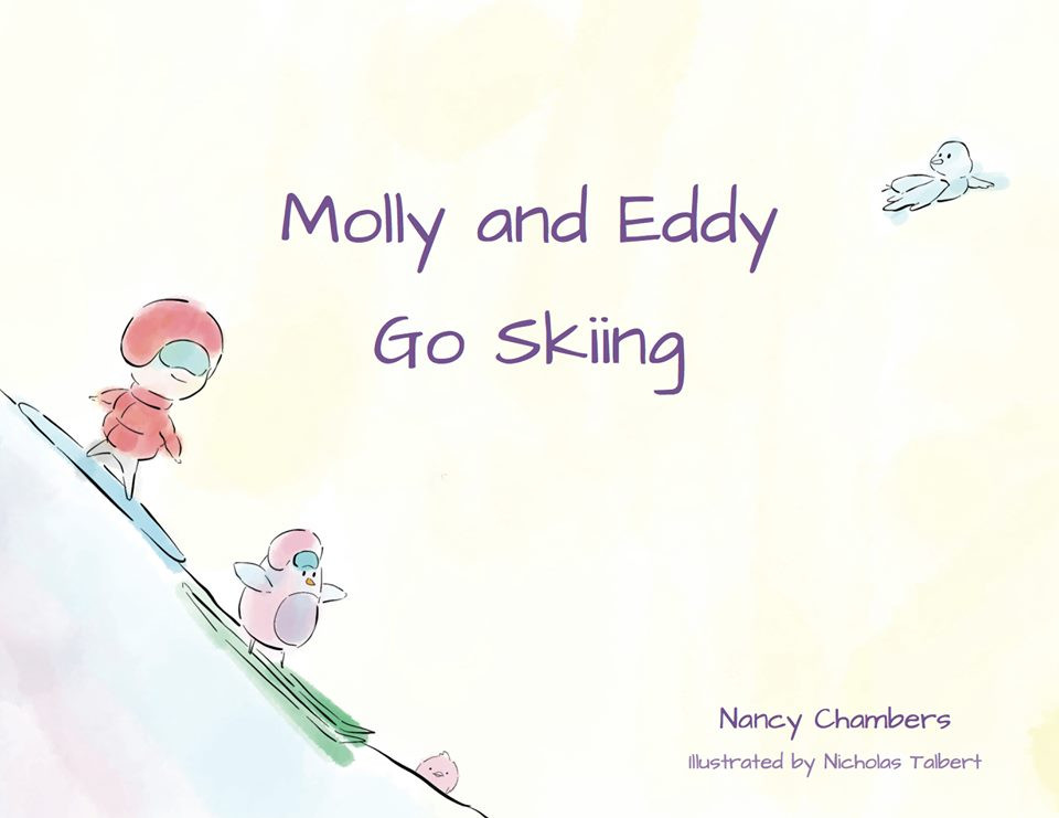 Book cover of Molly and Eddy Go Skiing: A skiing and snowboarding adventure story for children.