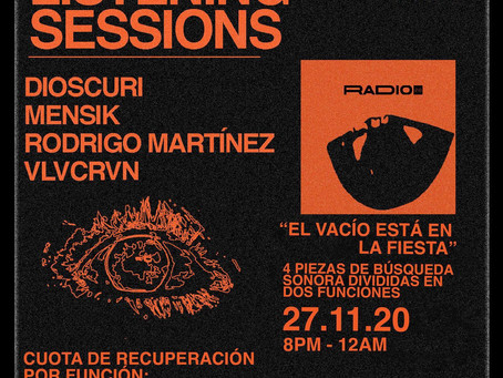 """Listening Session """"El Vacío Está En La Fiesta"""""""