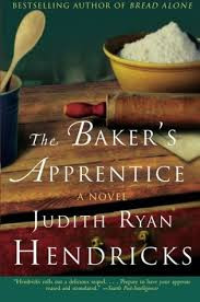 The Baker's Apprentice / Bread Alone / Baker's Blues