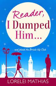 Reader, I Dumped Him