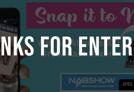 Our SNAP it to NAB it Winner!