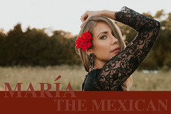 Maria the Mexican