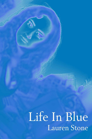LIFE IN BLUE Now Available.