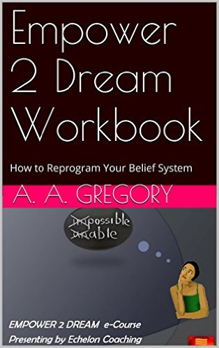 Empower 2 Dream Workbook