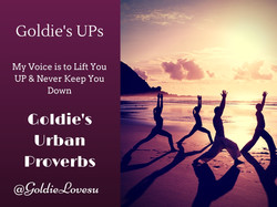 Goldie's UP's For Inspiration