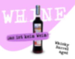 WHINE - Whisky Barrel Aged Traubensaft mit Umdrehung