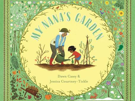 My Nana's Garden by Dawn Casey