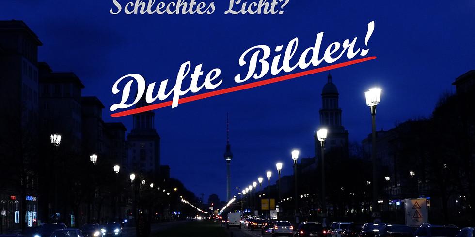 BERLIN - Schlechtes Licht? Dufte Bilder!
