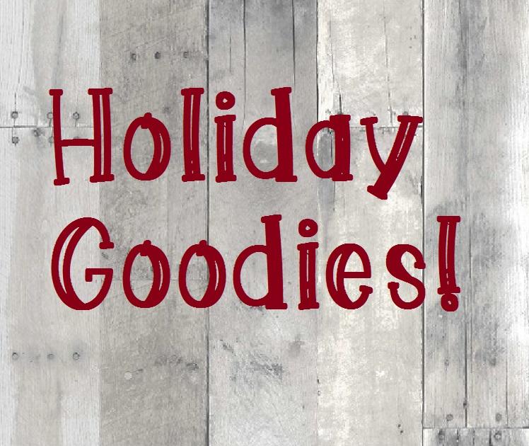 Holiday Goodies