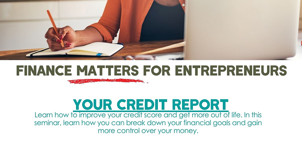 Finance Matters: Your Credit Report