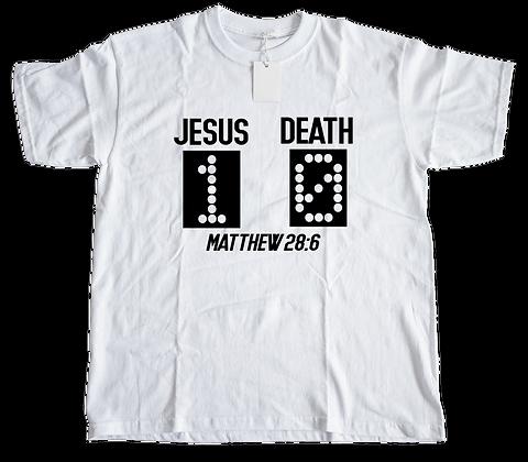 Jesus-1, Death-0 Tee