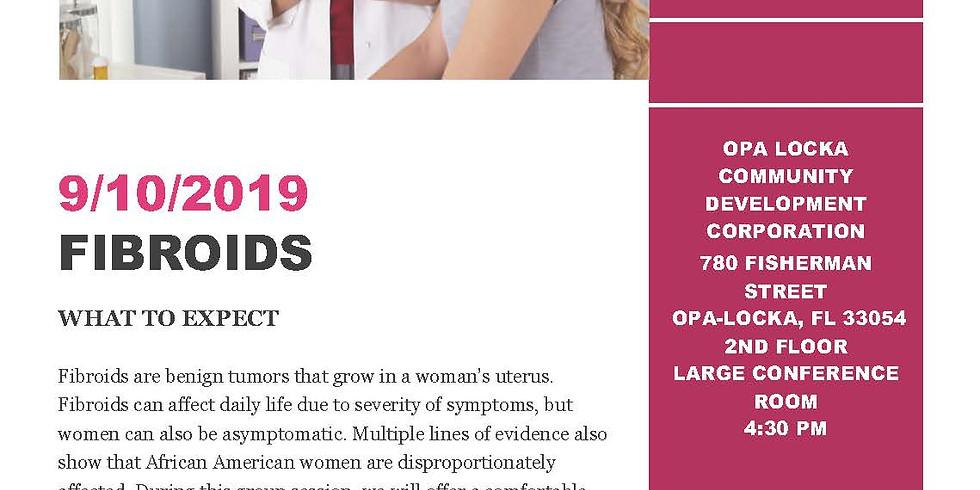 Women Health Empowerment: FIBROIDS