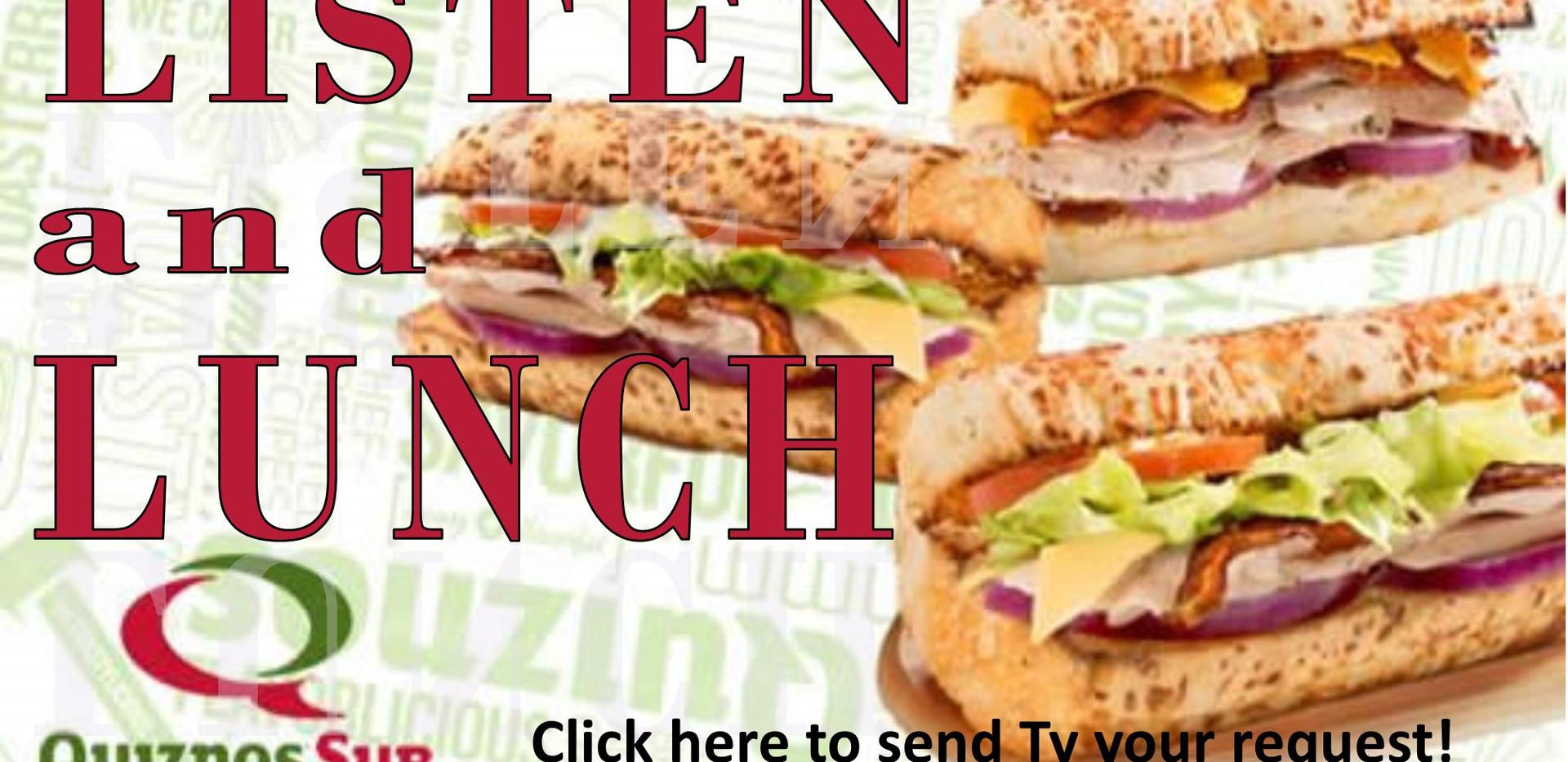 Quiznos Listen and Lunch.jpg