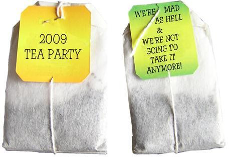 tea bags- 2009 tea party, we're mad as hell & we're not going to take it anymore