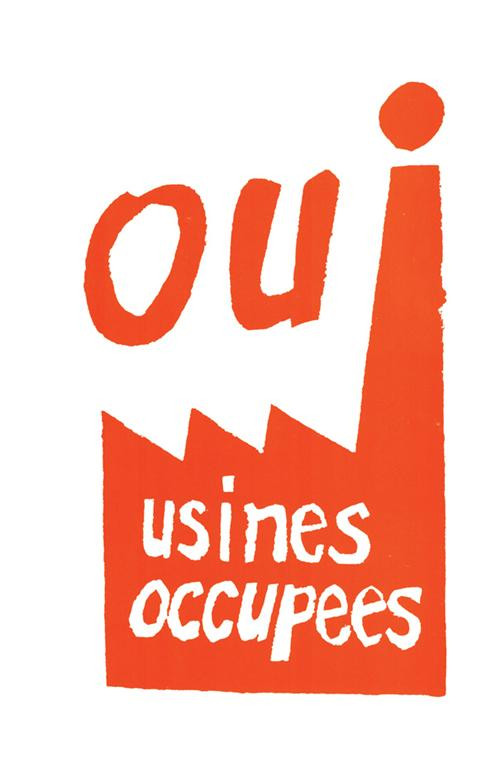 """Yes—Occupied factories,"" poster from May 28, 1968."