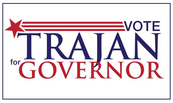 Vote Trajan for governor