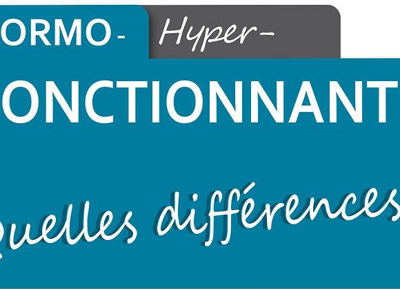 Normo-Fonctionnant / Hyper-Fonctionnant, quelles différences ?