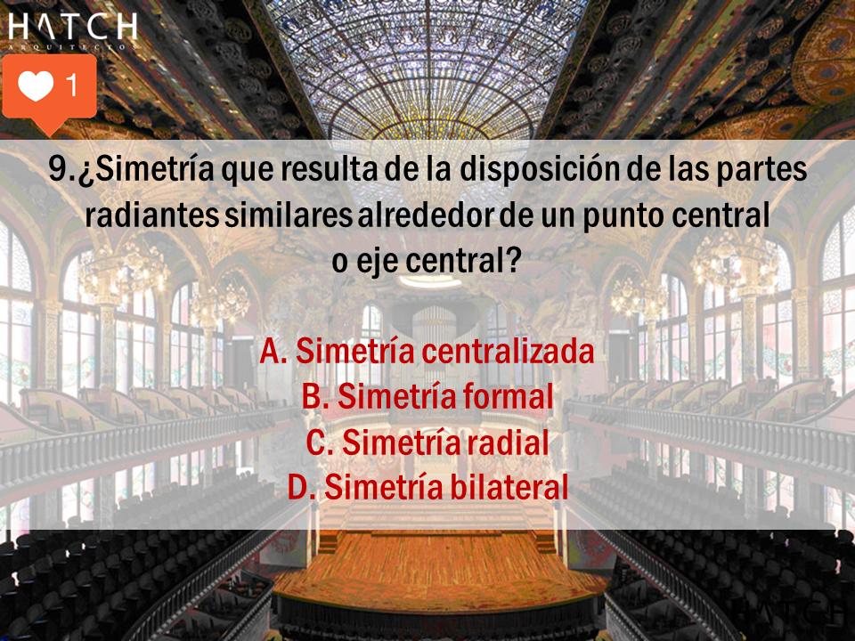 .¿Simetría que resulta de la disposición de las partes radiantes similares alrededor de un punto central  o eje central?  A. Simetría centralizada B. Simetría formal C. Simetría radial D. Simetría bilateral