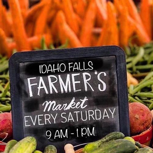 •IDAHO FALLS FARMERS MARKET• 🥕Starts th