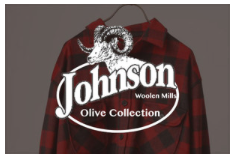 Johnson Woolen Mills Olive (ジョンソン・ウォーレン・ミルズ・オリーブ)ブランドサイトを開設しました。