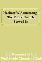 Herbert%20W%20Armstrong%20-%20The%20Offi