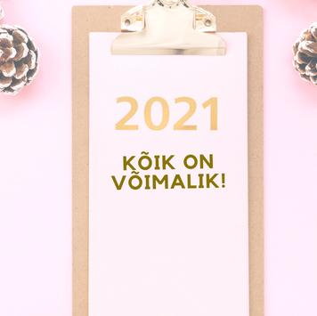 Kristiina Raie nõuanded 2021 alguseks
