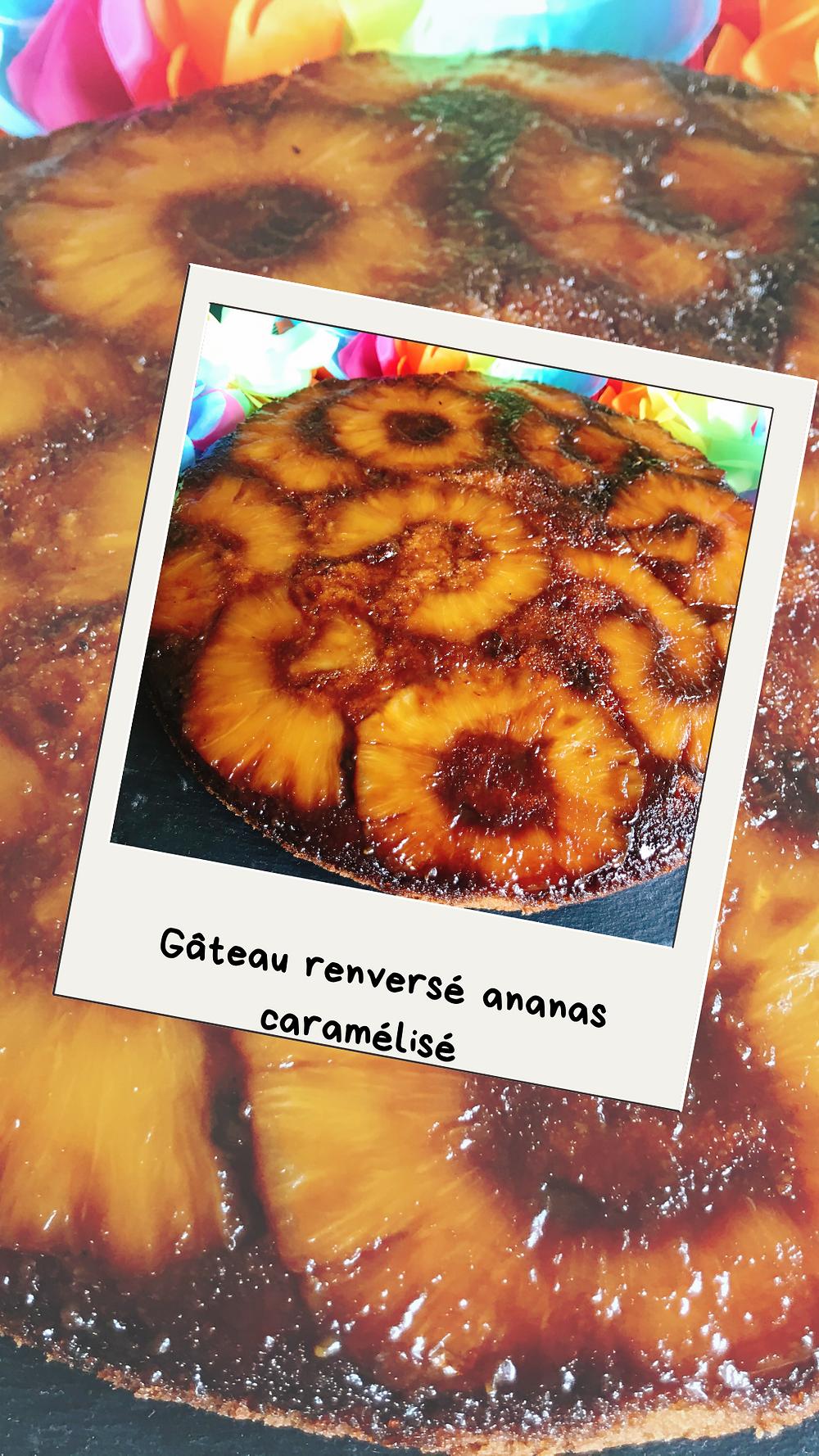 Gâteau renversé ananas caramélisé