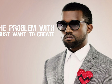 Kanye West: A Starving Artist Who Just Wants to Create