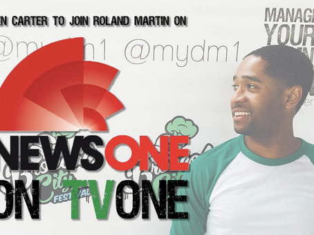 Ben Carter to Join NewsOne Now with Roland Martin on Tuesday, May 19