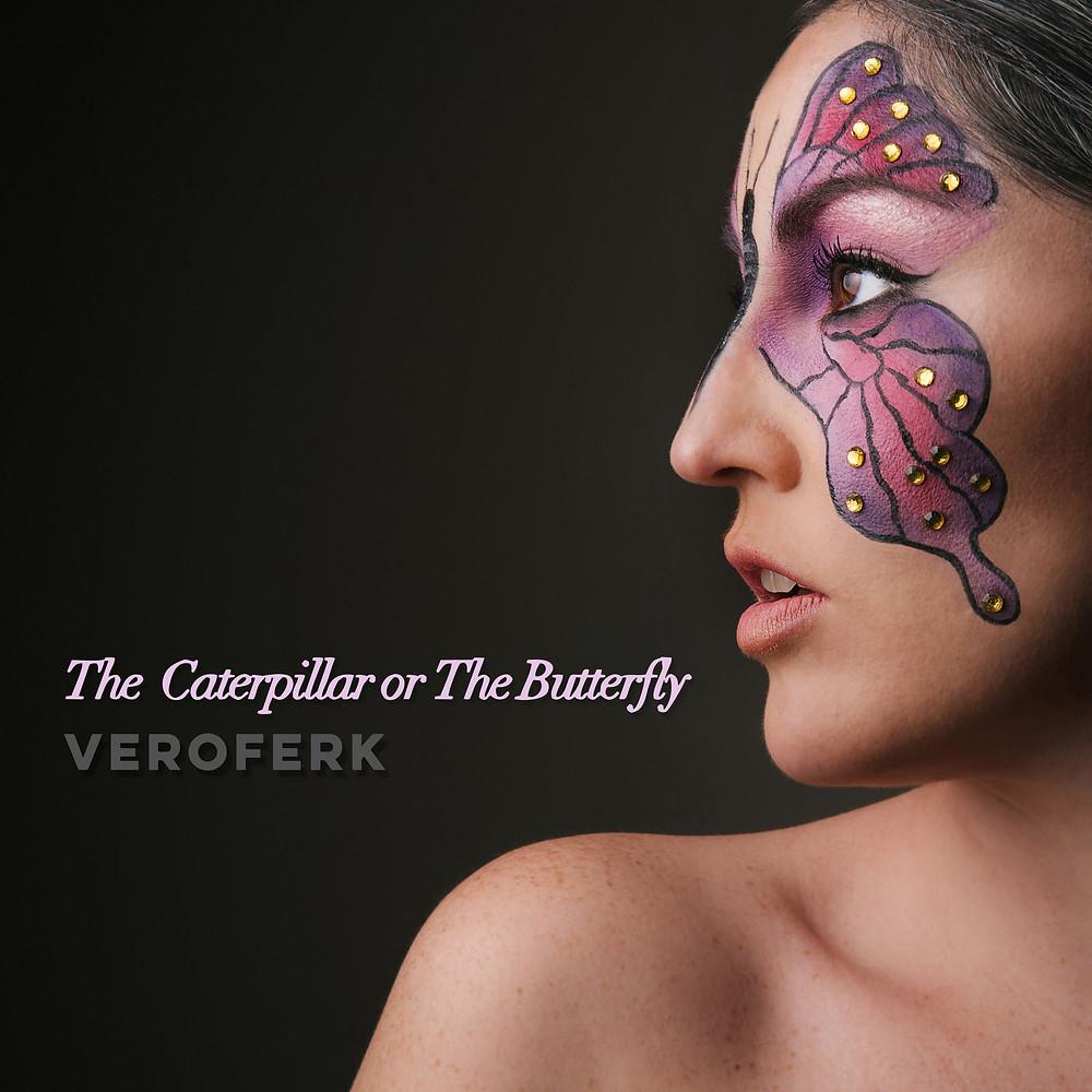 Veroferk - The Caterpillar or The Butterfly
