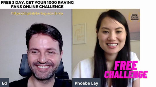 3 days, Get your 1000 Raving Fans Online Challenge  Live with Phoebe Lay, Social Media Marketer, Speaker, Author, Trainer, and founder of Thrive & Shine Co, a global marketing agency