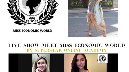 "Superstar Online Academy Live Show ""Meet Miss Economic World"" Episode 1"
