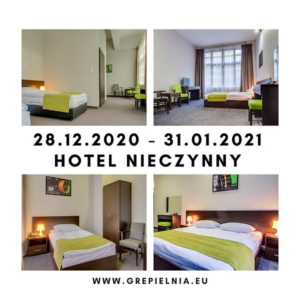28.12.2020 - 31.01.2021 HOTEL NIECZYNNY.