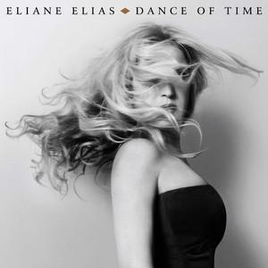 Eliane Elias Dance of time 2017 RecEng.j