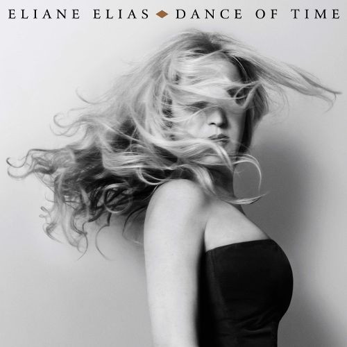 Eliane Elias Dance of time 2017 RecEng.j