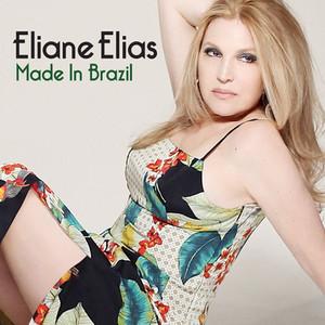 Eliane Elias Made in Brazil 2015 RecEng.