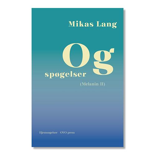 Mikas Lang: Og spøgelser