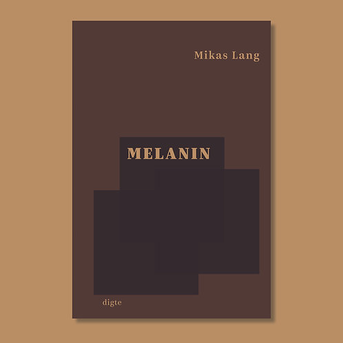 Mikas Lang: Melanin