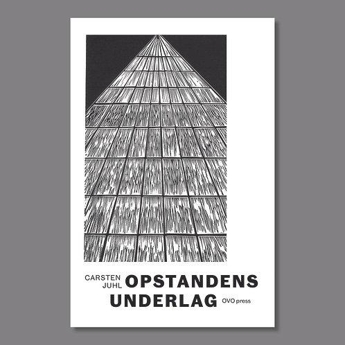Carsten Juhl: Opstandens underlag