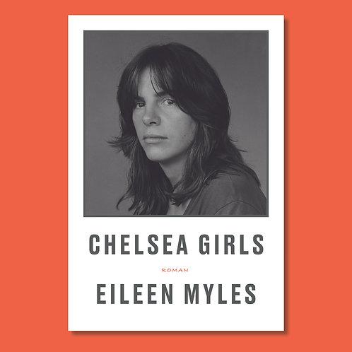Eileen Myles: Chelsea Girls