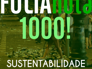 Folia nota 1000, sustentabilidade nota ZERO!!!