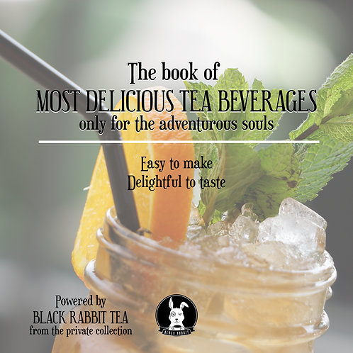 The book of Most Delicious Tea beverages