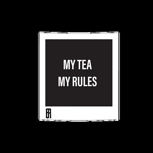 My tea my rules