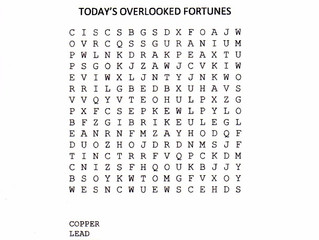 TODAY'S OVERLOOKED FORTUNES