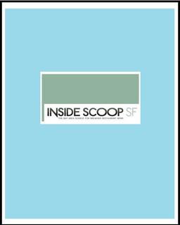 San Francisco Chronicle - Inside Scoop SF