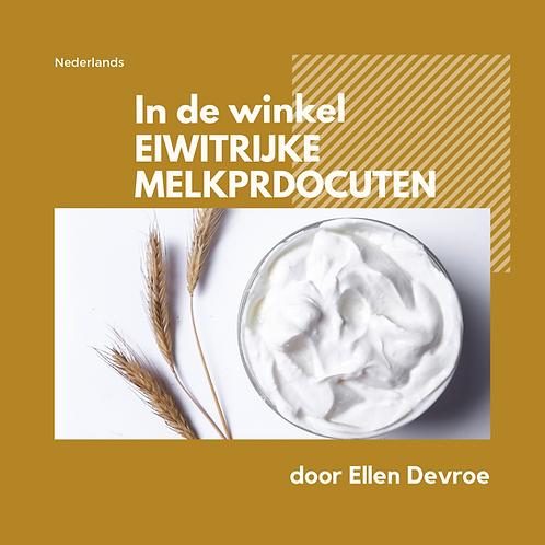 Pakket in de winkel - eiwitrijke melkproducten