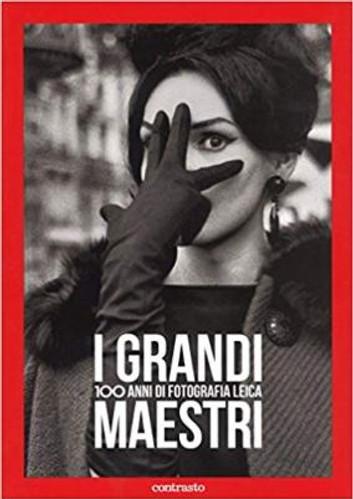 """AA.VV. - """"I grandi maestri. 100 anni di fotografia Leica"""" Libro a colori, copertina morbida"""